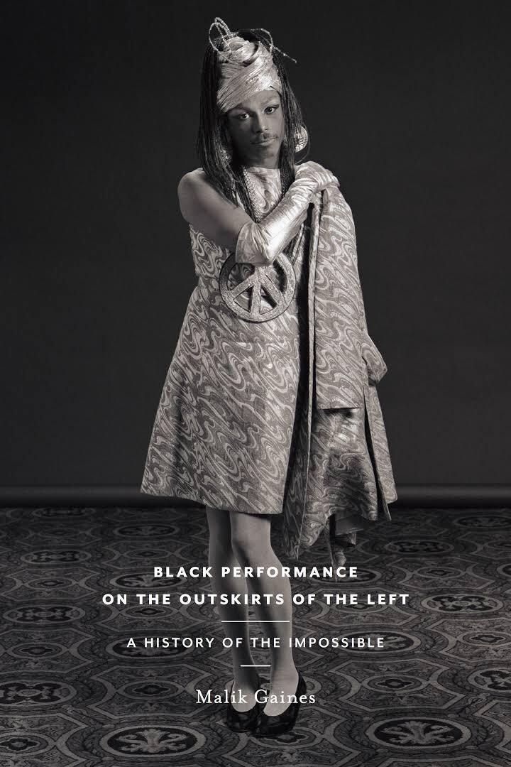 כריכה קדמית, מיצג שחור בשולי השמאל: היסטוריה של הבלתי אפשרי, מאת מליק גיינס הוצאת אוניברסיטת ניו יורק, ניו יורק, 2017
