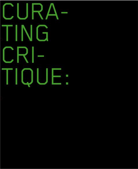 غلاف الكتاب، Curating Critique, Frankfurt am Main: Revolver 2007